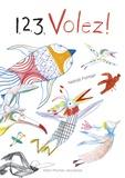 1, 2, 3, volez ! / Natali Fortier | Fortier, Natali (1959-....). Auteur