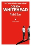 Colson Whitehead - Nickel Boys.