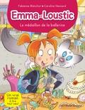 Fabienne Blanchut et Caroline Hesnard - Emma et Loustic Tome 14 : Le médaillon de la ballerine.