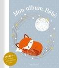 Véronique Galland - Mon album bébé - Avec en cadeau 1 mobile, plus de 100 stickers, 1 toise.