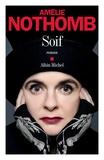 Soif / Amélie Nothomb | NOTHOMB, Amélie. Auteur