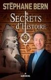 Secrets d'histoire. 9 / Stéphane Bern | Bern, Stéphane (1963-....)