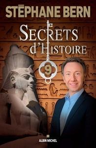 Stéphane Bern - Secrets d'Histoire - Tome 9.