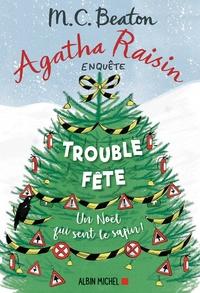 M. C. Beaton - Agatha Raisin enquête Tome 21 : Trouble-fête.
