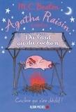 M. C. Beaton - Agatha Raisin enquête Tome 22 : Du lard ou du cochon.