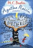 M-C Beaton - Agatha Raisin enquête Tome 28 : Chasse aux sorcières.