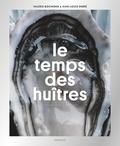 Valérie Bochenek et Jean-Louis Debré - Le temps des huîtres.
