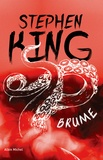Brume / Stephen King   King, Stephen (1947-....). Auteur