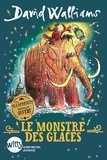 David Walliams - Le Monstre des glaces.