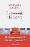 Michael Sandel - La tyrannie du mérite.