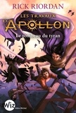 Les travaux d'Apollon. Tome 04, Le tombeau du tyran / Rick Riordan | Riordan, Rick (1964-....)