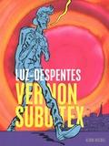 Virginie Despentes et  Luz - Vernon Subutex Tome 1 : .