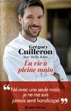 Grégory Cuilleron - La vie à pleine main.
