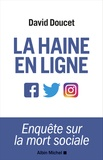 David Doucet - La haine en ligne.