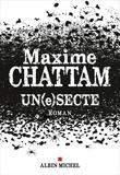 Maxime Chattam - Un(e)secte.