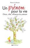 Pierre Le Rouzic - Un prénom pour la vie - Choix, rôle, influence du prénom.