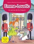 Fabienne Blanchut et Caroline Hesnard - Emma et Loustic Tome 15 : Au service de sa Majesté.