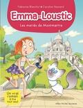 Fabienne Blanchut et Caroline Hesnard - Emma et Loustic Tome 18 : Les mariés de Montmartre.