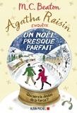 M. C. Beaton - Agatha Raisin enquête 18 - Un Noël presque parfait.