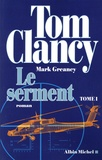 Tom Clancy - Le serment Tome 1 : .
