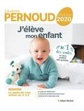 Laurence Pernoud - J'élève mon enfant - édition 2020.