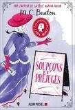 M. C. Beaton - Les Enquêtes de Lady Rose Tome 2 : Soupçons et préjugés.