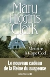 Mary Higgins Clark - Meurtre à Cape Cod.