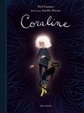 Neil Gaiman et Aurélie Neyret - Coraline.
