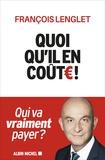 François Lenglet - Quoi qu'il en coûte !.