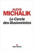 Alexis Michalik - Le Cercle des illusionnistes.