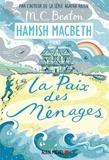 M-C Beaton - Hamish Macbeth Tome 11 : La paix des ménages.