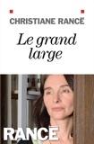 Christiane Rancé - Le grand large.