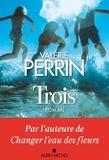 Valérie Perrin - Trois.