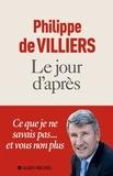 Philippe de Villiers - Le jour d'après.