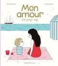 Astrid Desbordes et Pauline Martin - Mon amour en pop-up.