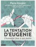 Pierre Giorgini - La tentation d'Eugénie - L'humanité face à son destin.