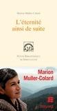 Marion Muller-Colard - L'éternité ainsi de suite.