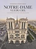 Pape François et Stéphane Compoint - Notre-Dame vue du ciel - Une méditation du Pape François.