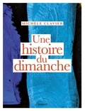 Michèle Clavier - Une histoire du dimanche.