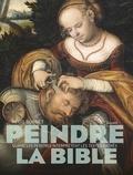 Régis Burnet - Peindre la Bible.