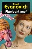 Janet Evanovich - Une aventure de Stéphanie Plum Tome 9 : Flambant neuf.
