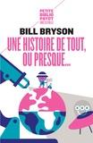 Bill Bryson - Une histoire de tout, ou presque ....