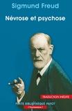 Sigmund Freud - Névrose et psychose.