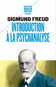Sigmund Freud - Introduction à la psychanalyse.