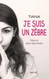 Tiana - Je suis un zèbre.