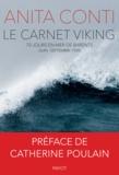 Anita Conti - Le carnet Viking - 70 jours en mer de Barents (juin-septembre 1939).
