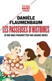Danièle Flaumenbaum - Les passeuses d'histoires - Ce que nous transmettent nos grands-mères.