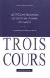 Laurence Burgorgue-Larsen - Les 3 cours régionales des droits de l'homme in context - La justice qui n'allait pas de soi.