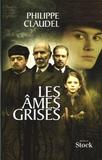 Les âmes grises / Philippe Claudel | Claudel, Philippe (1962-....)