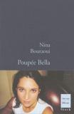 Poupée Bella / Nina Bouraoui   Bouraoui, Nina (1967-....). Auteur